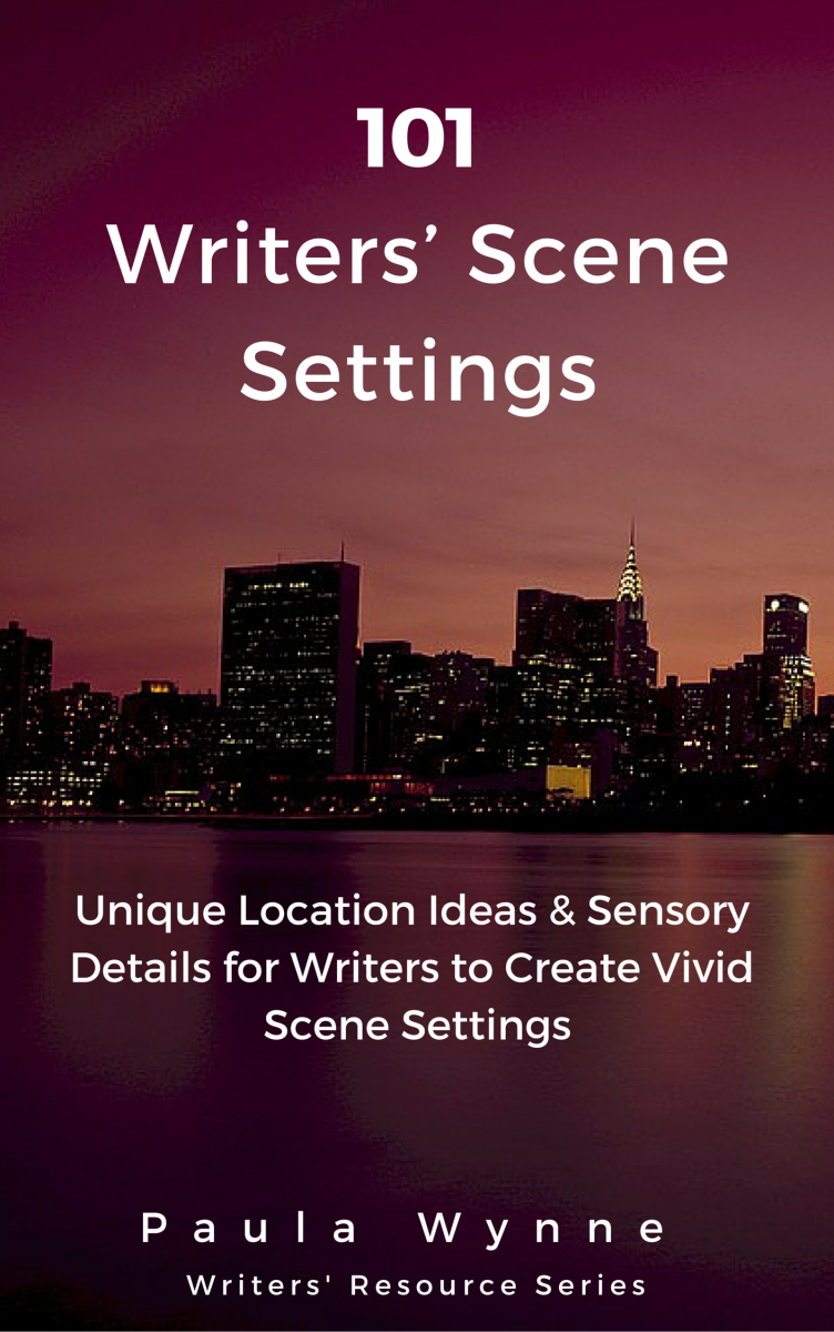 101 Writers' Scene Settings: Unique Location Ideas & Sensory Details for Writers' to Create Vivid Scene Settings