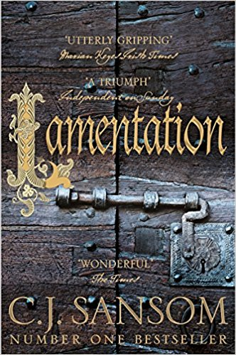 Lamentation by CJ Sansom