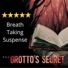 The Grotto's Secret - Breathtaking Suspense