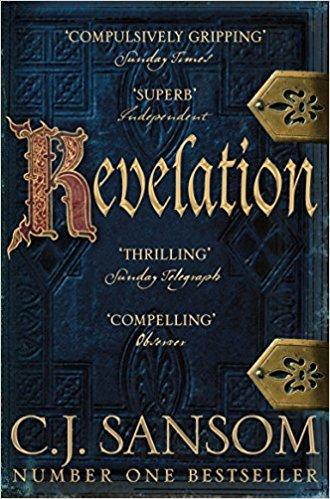 Revelation by CJ Sansom